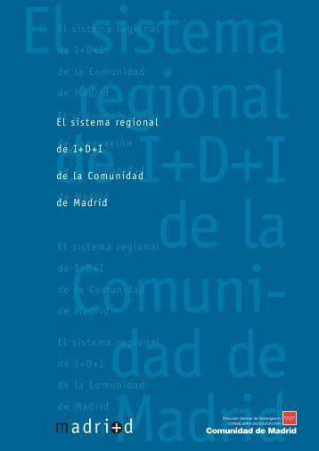 El sistema regional de I+D+I de la Comunidad de Madrid
