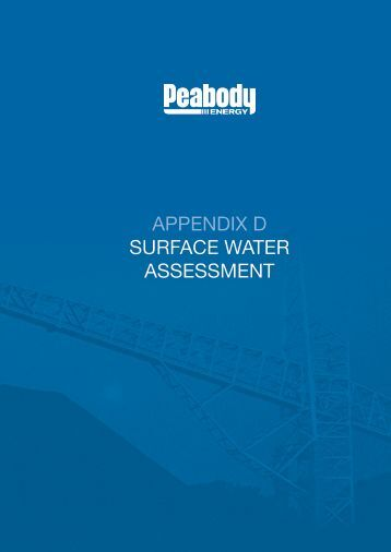 APPENDIX D SURFACE WATER ASSESSMENT - Peabody Energy