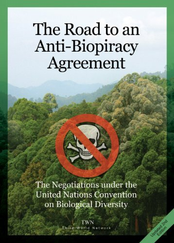 The Road to an Anti-Biopiracy Agreement - Third World Network
