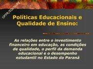 Políticas Educacionais e Qualidade de Ensino: - NuPE/UFPR