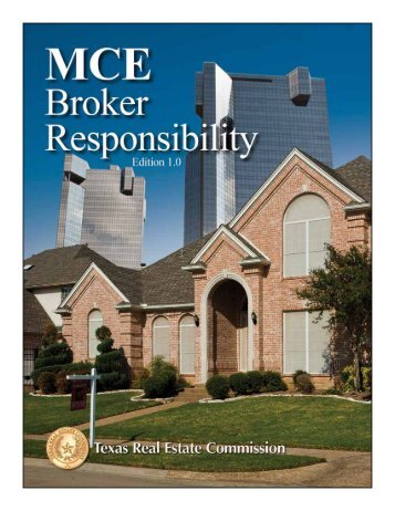 Broker Responsibility Course Manual - Texas Real Estate Commission