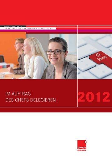 Im Auftrag des Chefs 2012 - OFFICE SEMINARE