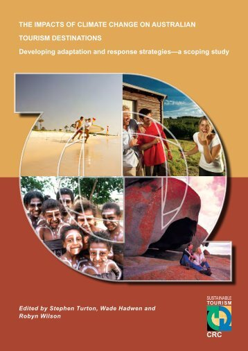 The impacts of climate change on australian - Sustainable Tourism ...