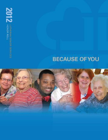 to see a full list of 2012 donors. - Lutheran Senior Services