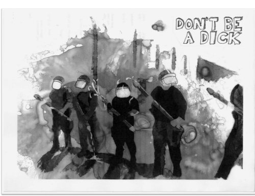 Zine: Don't be a dick ...