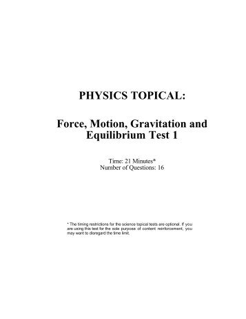 PHYSICS TOPICAL: Force, Motion, Gravitation and Equilibrium Test 1