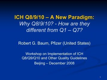 Quality Systems and Regulatory Innovation for the 21st Century - ICH