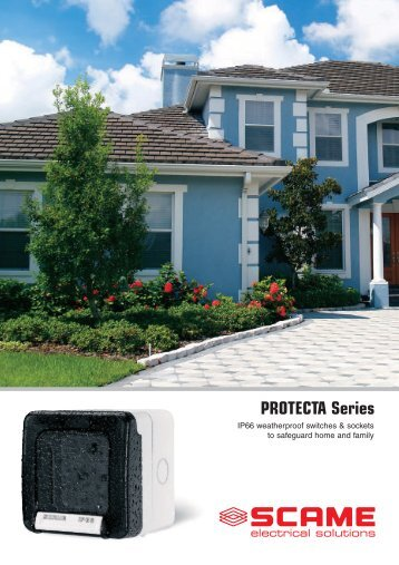 PROTECTA Series - Scame Parre S.p.A.
