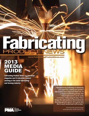 2013 MEDIA GUIDE - Metalforming Magazine