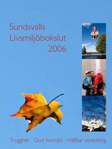 Livsmiljobokslut 2006.pdf - Sundsvall
