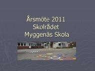Årsmöte 2011 Skolrådet Myggenäs Skola - Tjörns kommun
