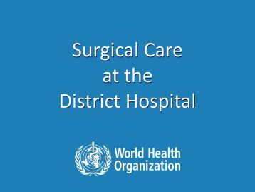 Emergency and essential surgical care at resource limited health ...