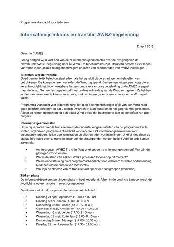 Informatiebijeenkomsten transitie AWBZ-begeleiding - Koepel Wmo ...