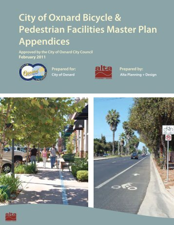 City of Oxnard - Bicycle and Pedestrian Master Plan Appendices