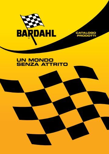 Catalogo Lubrificanti & additivi Bardahl 2010 - DRS Distribuzione ...