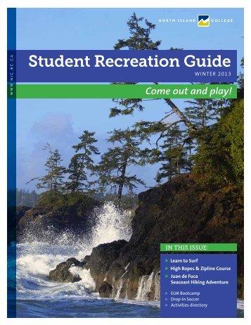 Winter 2013 Student Recreation Guide - North Island College
