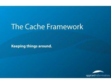The Cache Framework - Poco