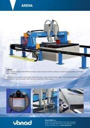 CNC pálicí stroj Vanad portál ARENA je moderní, vysoce výkonné ...