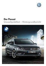 Hintergrundbericht Umweltprädikat Passat B7 ... - Volkswagen AG