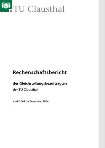 rechenschaftsbericht 2006 gleichstellungsbro tu clausthal - Tu Clausthal Bewerbung