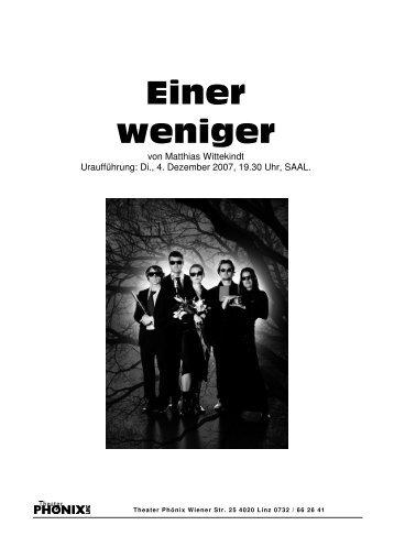 presse/pm einer weniger.pdf - Theater Phönix