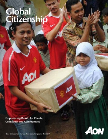 2012 Aon Global Citizenship Report: Empowering Results for