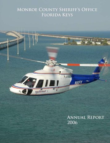 Annual Report, Year 2006 - Monroe County Sheriff's Office