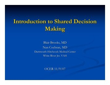 Introduction to Shared Decision Making - Dartmouth Medical School