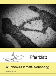 Pfarrblatt Februar 2014 - Pfarrei Wünnewil-Flamatt