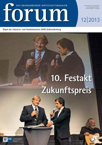 forum 12|2013 - Wirtschaftsmagazin Ostbrandenburg