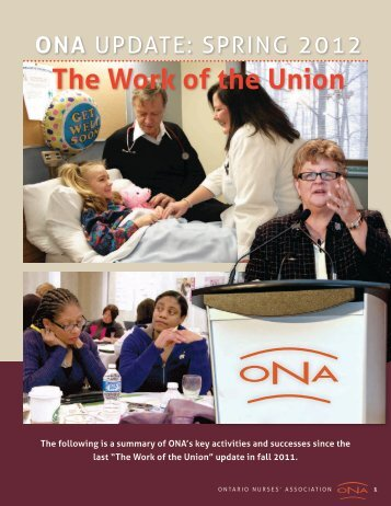 The Work of the Union - Spring 2012 - Ontario Nurses' Association