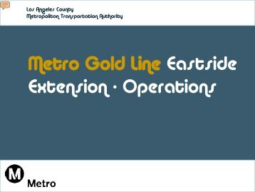 Metro Gold Line Eastside Extension - Operations