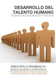DESARROLLO DEL TALENTO HUMANO - Universidad Casa Grande