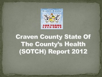 State of the County Health Report - Craven County Government