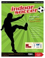 Join the fun at our Indoor Soccer Arena. - PRO Sports Club