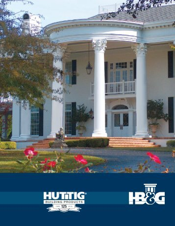 HB&G Full Line Catalog - Huttig Building Products