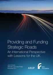 Providing and funding strategic roads - Smith, Jan ... - RAC Foundation