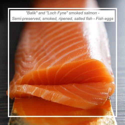 """Balik"" and ""Loch Fyne"" smoked salmon - Semi-preserved, smoked ..."