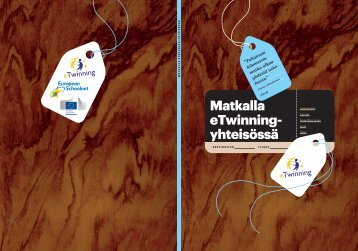 Matkalla eTwinning- yhteisössä - European Schoolnet