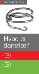 Hvad er danefæ? - Nationalmuseet