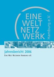 Jahresbericht-2006 [pdf] - Eine Welt Netzwerk Hamburg eV