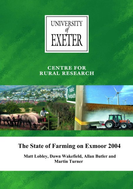 The state of farming of Exmoor 2004 - College of Social Sciences ...
