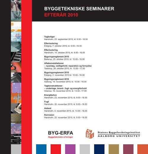 BYGGETEKNISKE SEMINARER EFTERÅR 2010 - Byg-Erfa