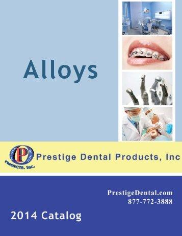 Alloys - Prestige Dental Products