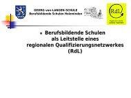 regionalen Qualifizierungsnetzwerkes (RdL) - BBS-Holzminden