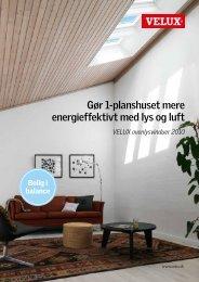 Gør 1-planshuset mere energieffektivt med lys og luft - Velux
