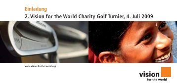 Einladung 2. Vision for the World Charity Golf Turnier, 4. Juli 2009