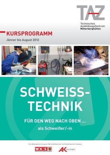 kursprogramm schweis stechnik - TAZ Mitterberghuetten