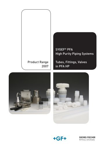 SYGEF® PFA High Purity Piping Systems Tubes, Fittings ... - Peterss