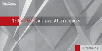 Richtlinien für die Neugestaltung eines Altarraumes